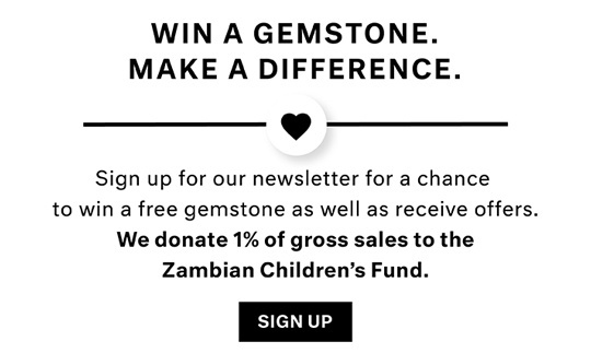 Win a Gemstone. Make a Difference.